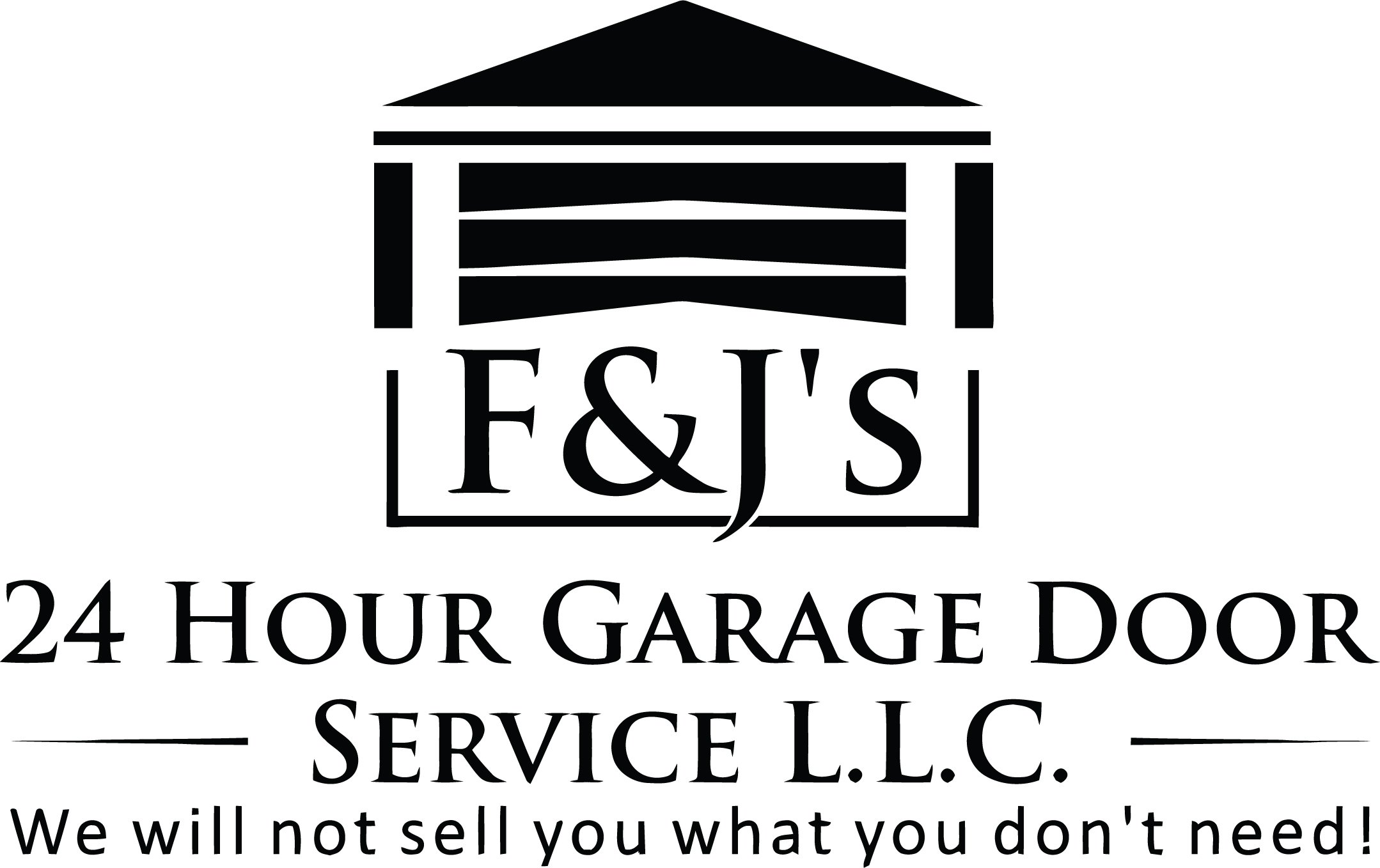 F&J's 24 Hour Garage Door Service, LLC